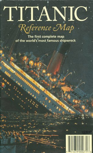 Titanic Reference Map, Second Edition