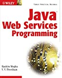 Java Web Services Programming, Rashim Mogha and V. V. Preetham, 0764549529