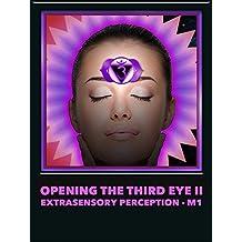 Opening The Third Eye II (Extrasensory Perception) M1