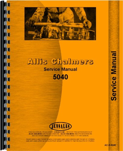 - Allis Chalmers 5040 Tractor Service Manual (1976-1980)