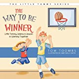 The Way to Be a Winner, Tom Toombs, 1613140347
