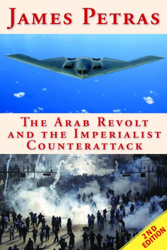 The Arab Revolt and the Imperialist Counterattack by [Petras, James]