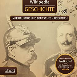 Imperialismus und das Deutsche Kaiserreich (Wikipedia Geschichte)