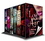 Love Is in the Air : A Collection for Realistic Lovers (A McCray/Hopkin Romance Collection) (English Edition)