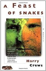 A Feast of Snakes: A Novel
