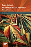 Essentials of Pharmaceutical Chemistry, 3rd Edition 9780853697459