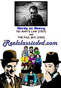 HARDY AS HEAVY: NO MAN'S LAW (1927) and THE FALL GUY (1922)