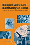 img - for Biological Science and Biotechnology in Russia: Controlling Diseases and Enhancing Security book / textbook / text book