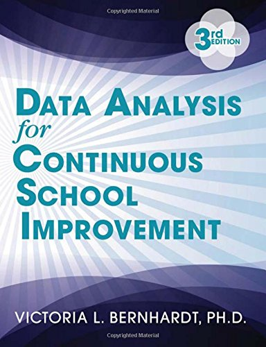 Data Analysis for Continuous School Improvement (3rd Edition)