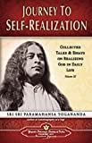 Journey to Self-Realization: Collected Talks and Essays on Realizing God in Daily Life: 3
