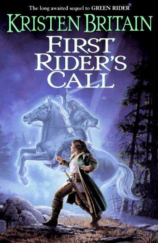 Green Rider Series - First Rider's Call: Green Rider #2