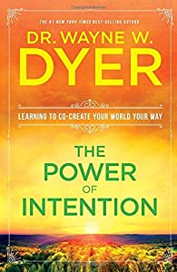 Paperback The Power of Intention Book