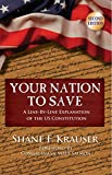 img - for Your Nation to Save: A Line-by-Line Explanation of the U.S. Constitution (2nd Edition) book / textbook / text book