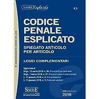 Codice penale esplicato. Spiegato articolo per articolo. Leggi complementari. Con aggiornamento online