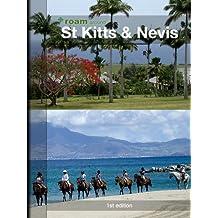 roam around St Kitts & Nevis