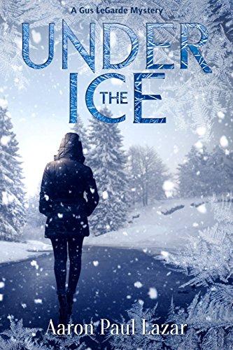 Under Ice LeGarde Mystery Mysteries ebook