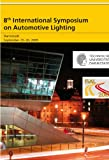 img - for 8th International Symposium on Automotive Lighting   ISAL 2009   Proceedings of the Conference book / textbook / text book