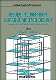 Issues in Josephson Supercomputer Design