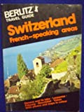 Switzerland French Speaking Areas, Berlitz Editors, 0029697409