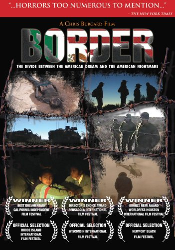 Border: The Divide Between the American Dream and the American Nightmare