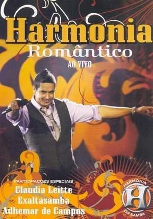 DE ROMANTICO HARMONIA DO SAMBA DVD BAIXAR