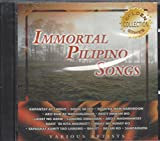 IMMORTAL PILIPINO SONGS (GOLDEN COLLECTION SERIES)