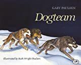 img - for Dogteam (Turtleback School & Library Binding Edition) book / textbook / text book