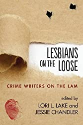 Lesbians on the Loose: Crime Writers on the Lam