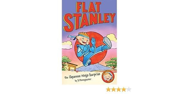 Flat Stanley: The Japanese Ninja Surprise (Flat Stanleys ...