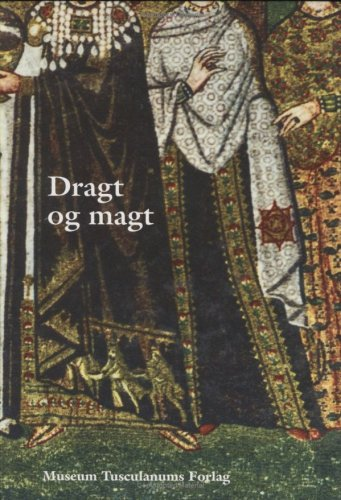 Dragt og magt (in Danish) Anne Hedeager Krag