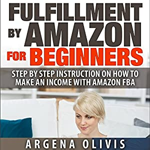 Fulfillment by Amazon for Beginners Audiobook