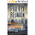 Project Reunion (Calm Act Book 2)