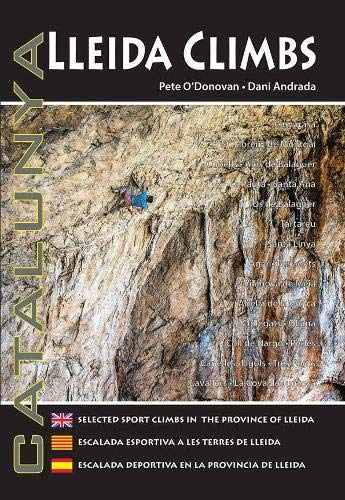 Lleida Climbs: Selected Sport Climbs in the Province of ...