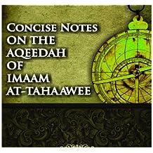 Concise Notes On The Aqeedah Of Imaam At-Tahaawee By Shaykh Abdul 'Azeez ibn Baaz