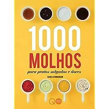 1000 molhos para pratos salgados e doces