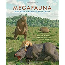 Megafauna: Giant Beasts of Pleistocene South America (Life of the Past) by Richard A. Fari?a (2013-05-22)
