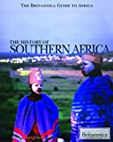 The History of Southern Africa, Amy McKenna, 161530312X