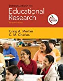 By Craig A. Mertler - Introduction to Educational Research: 7th (seventh) Edition