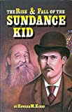 img - for Rise and Fall of the Sundance Kid book / textbook / text book