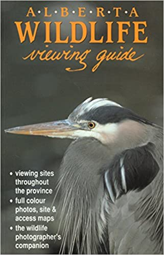 Alberta Wildlife Viewing Guide (Watchable Wildlife Series)