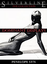 Dominant Displays: The Collection