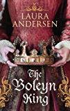 The Boleyn King (Anne Boleyn Trilogy)