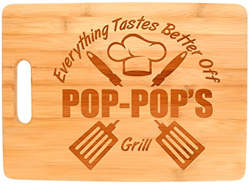Birthday Pop - Laser Engraved Cutting Board Everything Tastes Better Off Pop-Pop's Grill Gifts for Grandpa Grilling Gifts for Chefs Pop-Pop Birthday Gift Big Rectangle Bamboo Cutting Board