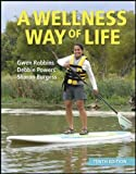 img - for A Wellness Way of Life, 10th Edition book / textbook / text book