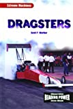 Dragsters, Scott P. Werther, 0823968863