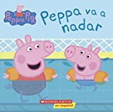 Peppa Va A Nadar (Peppa Goes Swimming) (Turtleback School & Library Binding Edition) (Peppa Pig) (Spanish Edition)