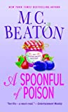 A Spoonful of Poison, M. C. Beaton, 0312943504