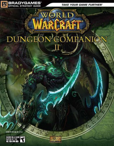 World-of-WarCraft-Dungeon-Companion-Volume-2-Official-Strategy-Guides-Bradygames