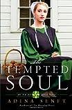 The Tempted Soul, Adina Senft, 0892968494