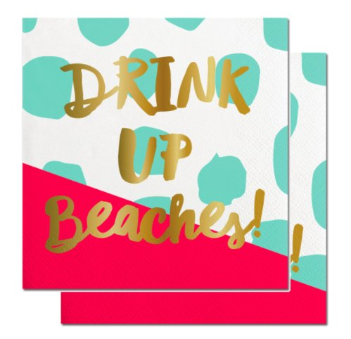 Drink Up Beaches Party Napkins (2 Sets of 20) - Coral & Turquoise Napkins with a Beautiful Gold Foil Print (Halloween Quotes And Sayings Funny)